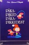 """Raamat """"Päkapikud päkapikkudest"""" esitlus ja laste tööde näitus"""